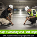 Building & pest inspections help you make smarter decisions