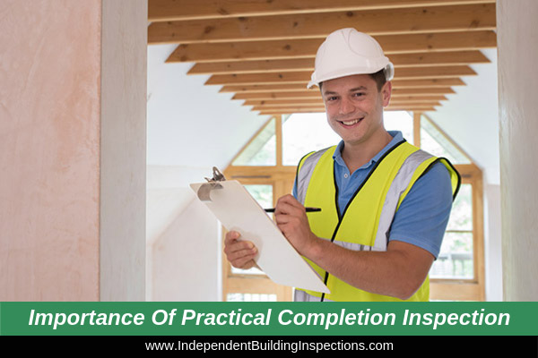 Practical Completion Inspection (The Most Important Home Inspection)